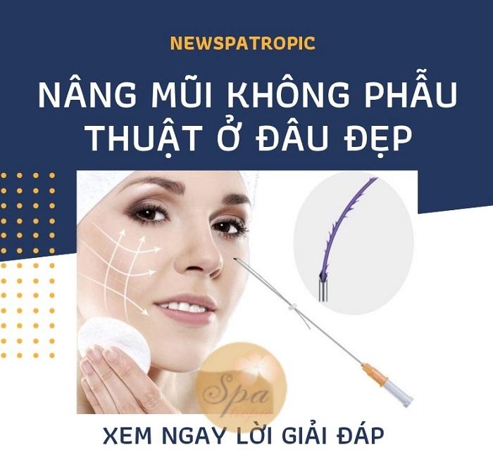 Nâng mũi không phẫu thuật ở đâu đẹp nhất Sài Gòn?