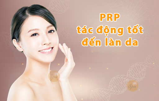 PRP có nhiều ưu điểm với làn da của bạn